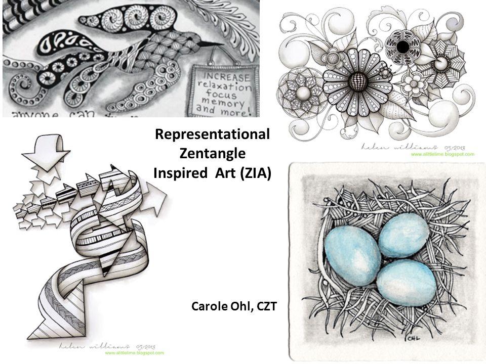 Representational Zentangle Inspired Art (ZIA) Carole Ohl, CZT