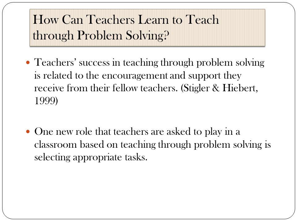 How Can Teachers Learn to Teach through Problem Solving.