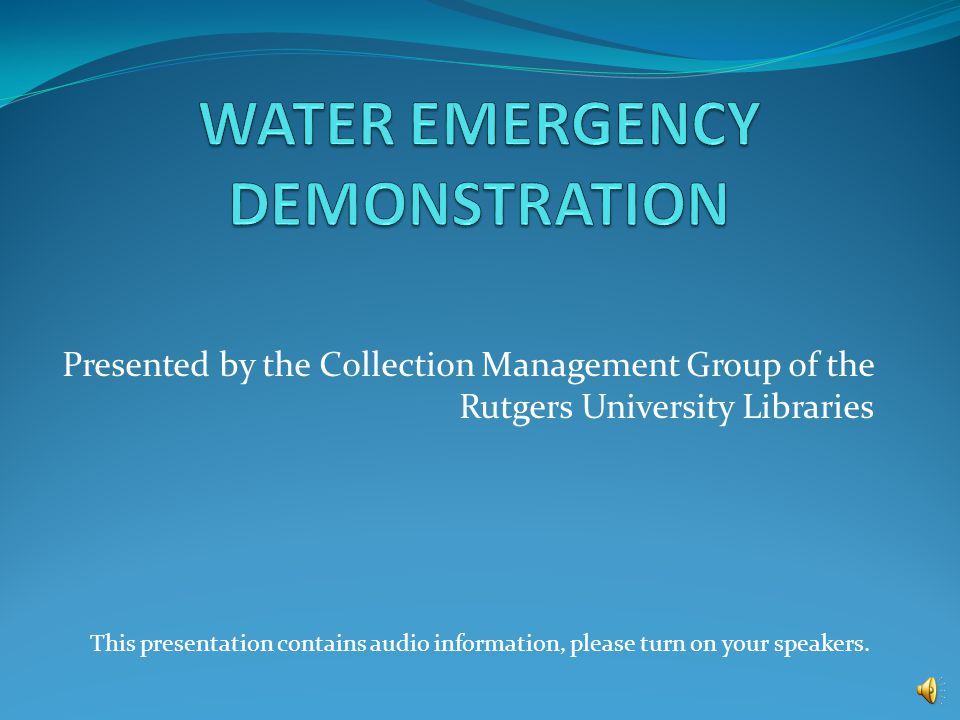 Water Emergency Procedures You can NOT stop a water emergency by yourself.