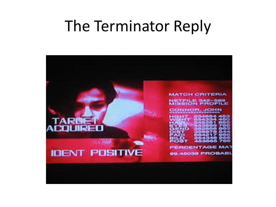 The Terminator Reply
