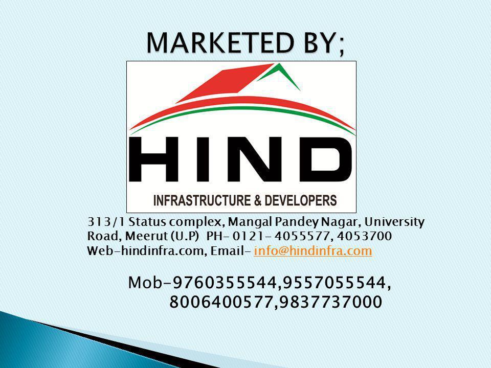 313/1 Status complex, Mangal Pandey Nagar, University Road, Meerut (U.P) PH- 0121- 4055577, 4053700 Web-hindinfra.com, Email- info@hindinfra.cominfo@hindinfra.com Mob-9760355544,9557055544, 8006400577,9837737000