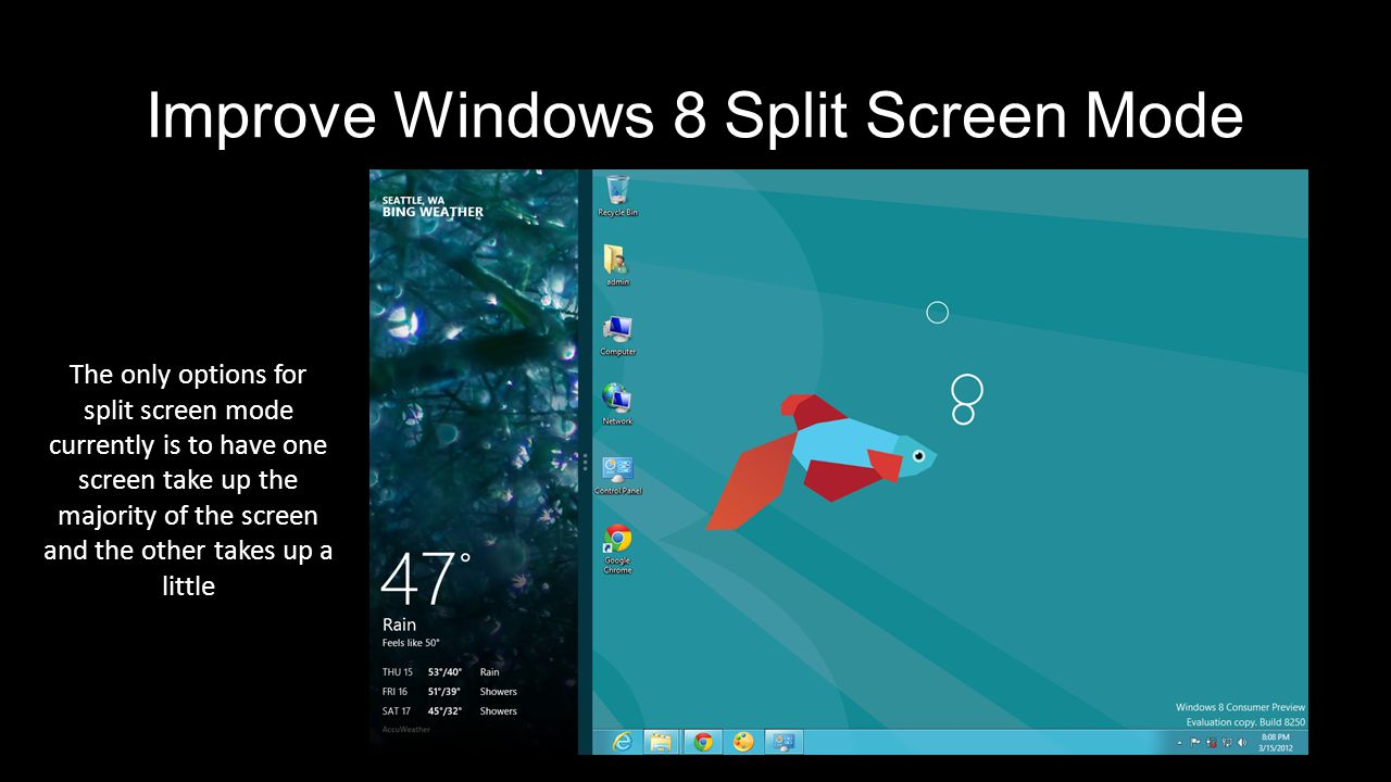 Other changes Improve desktop mode for touch Add more advanced settings In depth tutorial of features available More functionality between Windows 8 programs the new features