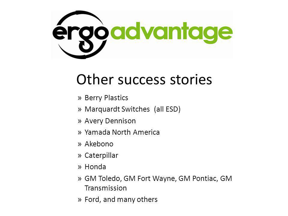 Other success stories » Berry Plastics » Marquardt Switches (all ESD) » Avery Dennison » Yamada North America » Akebono » Caterpillar » Honda » GM Tol