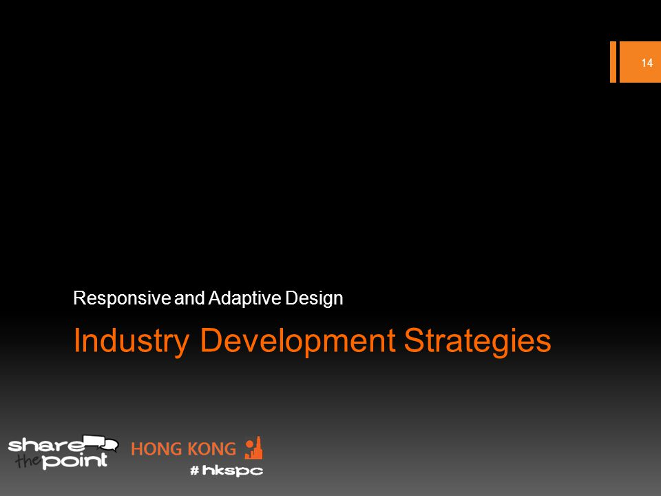 Industry Development Strategies Responsive and Adaptive Design 14