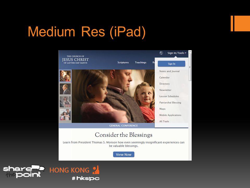 Medium Res (iPad)