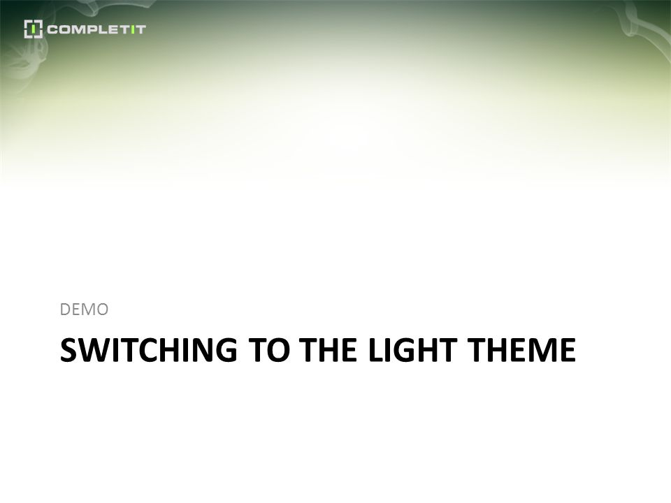 SWITCHING TO THE LIGHT THEME DEMO