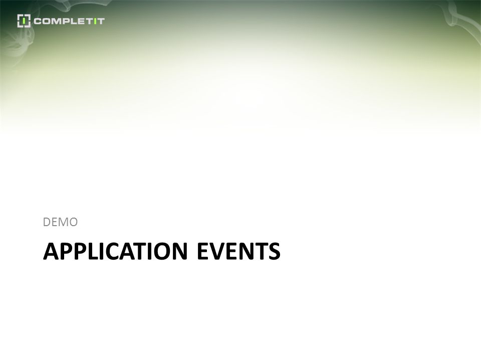 APPLICATION EVENTS DEMO