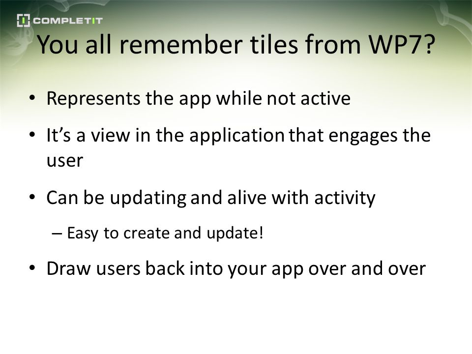 You all remember tiles from WP7.