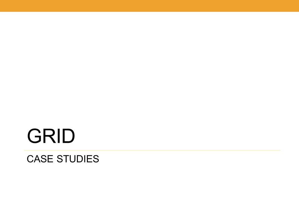 GRID CASE STUDIES 35