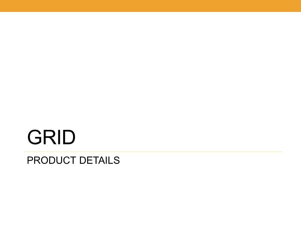 GRID PRODUCT DETAILS 5