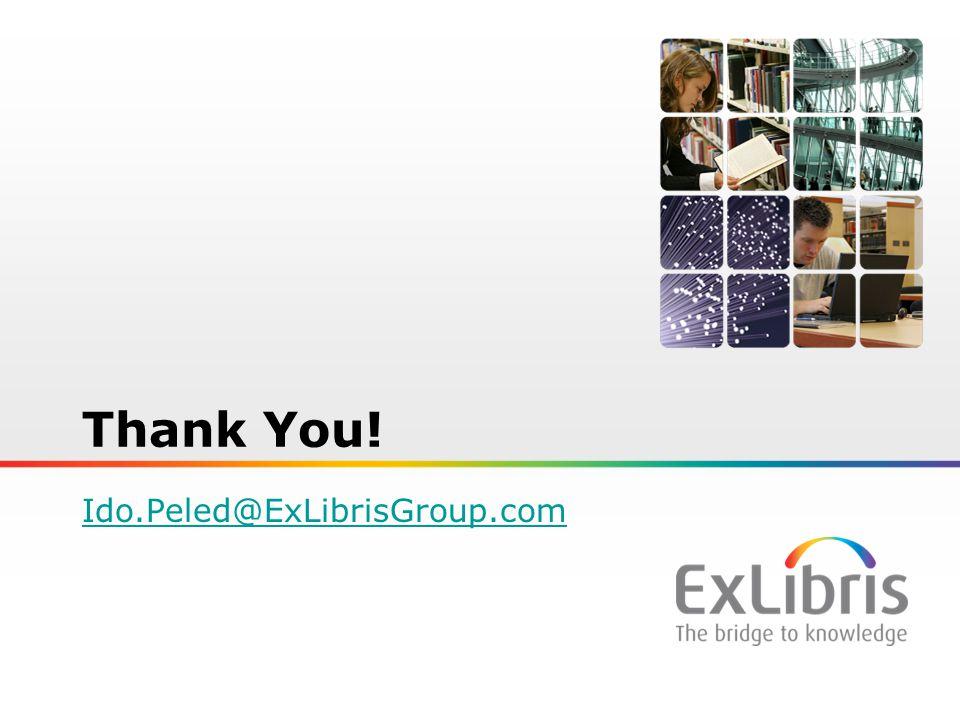 26 Thank You! Ido.Peled@ExLibrisGroup.com
