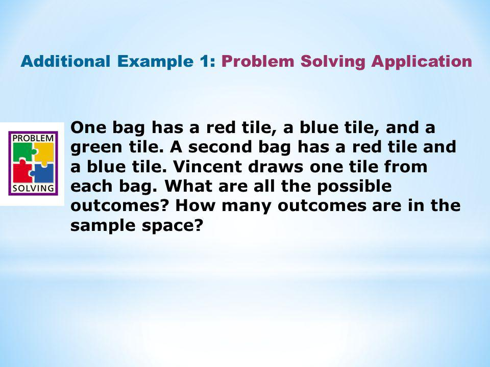 One bag has a red tile, a blue tile, and a green tile. A second bag has a red tile and a blue tile. Vincent draws one tile from each bag. What are all
