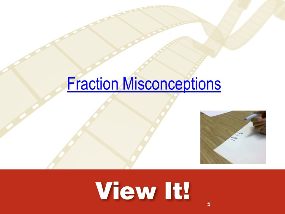 Fraction Misconceptions 5