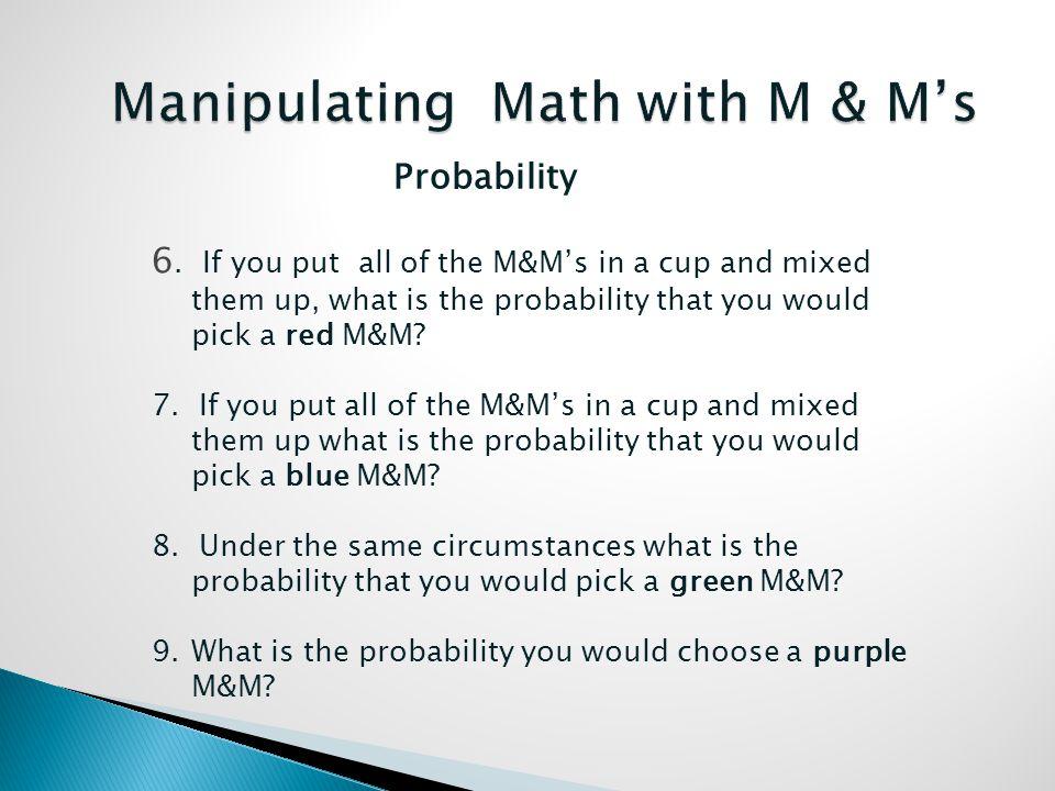 Probability 6.