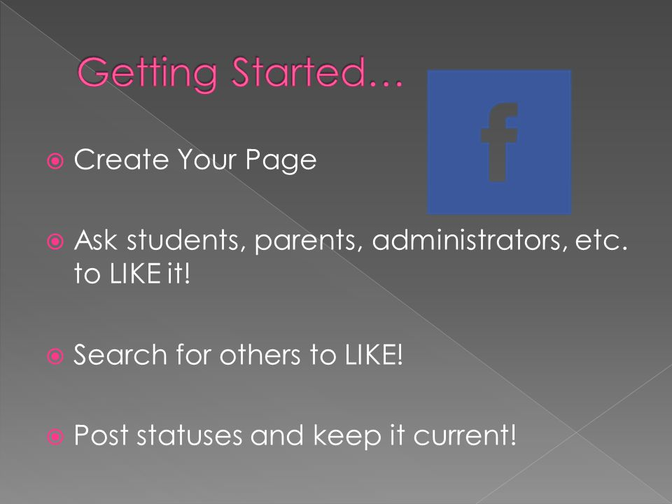Create Your Page Ask students, parents, administrators, etc.