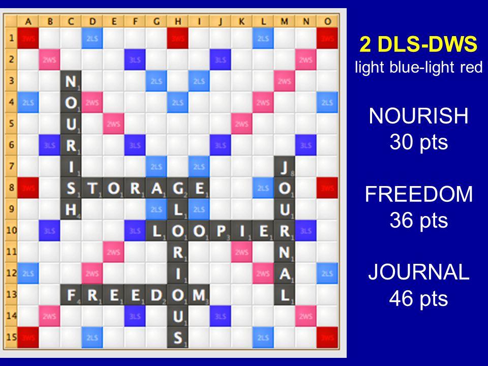 2 DLS-DWS light blue-light red NOURISH 30 pts FREEDOM 36 pts JOURNAL 46 pts