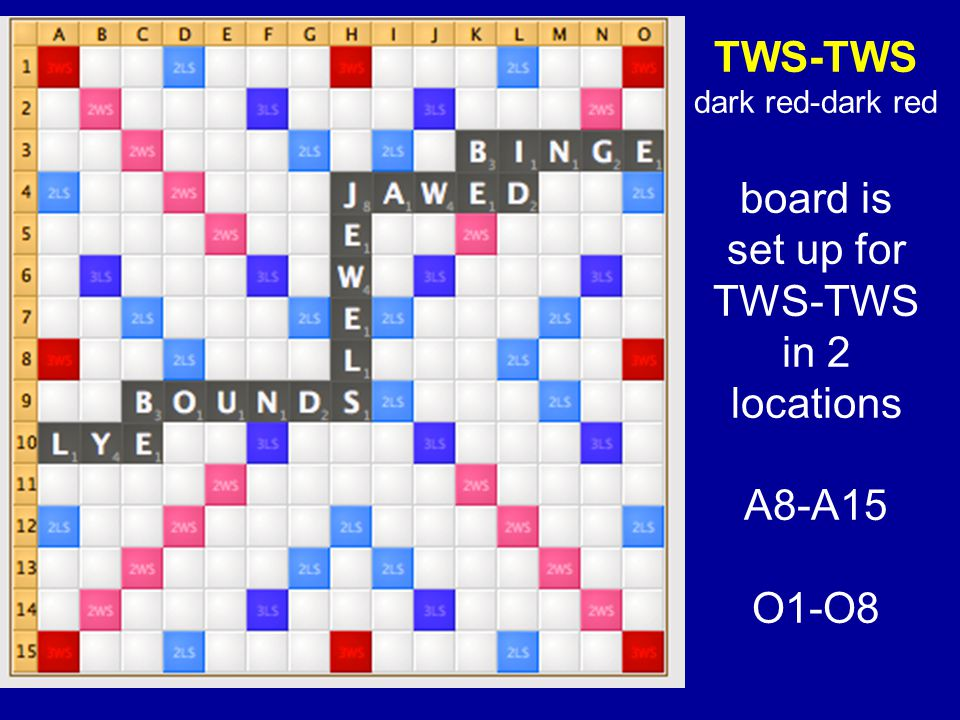 TWS-TWS dark red-dark red board is set up for TWS-TWS in 2 locations A8-A15 O1-O8
