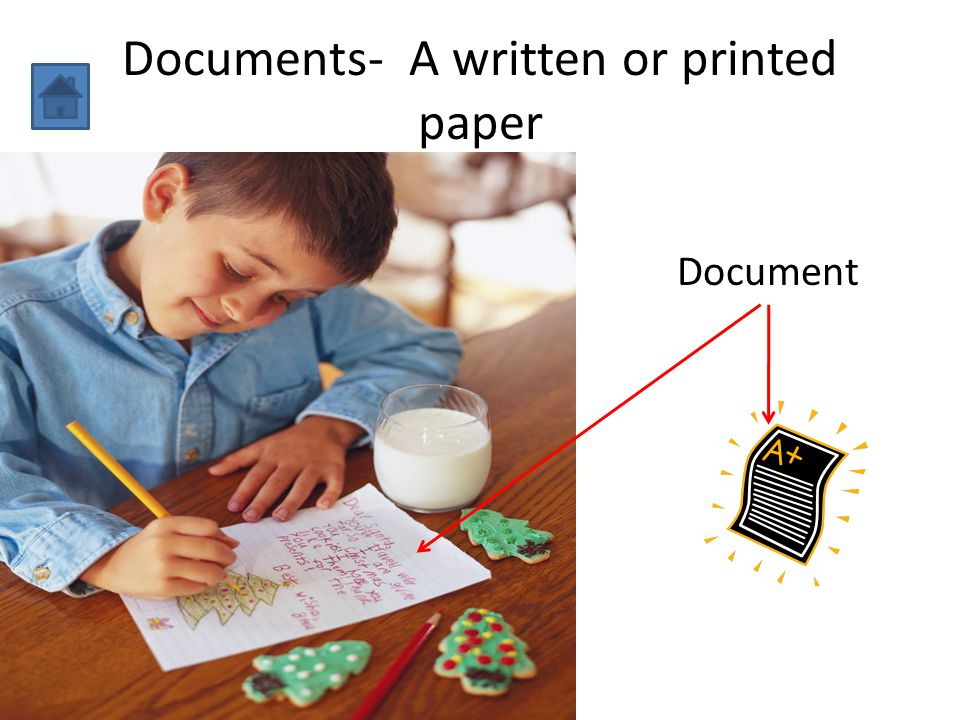 Documents- A written or printed paper Document