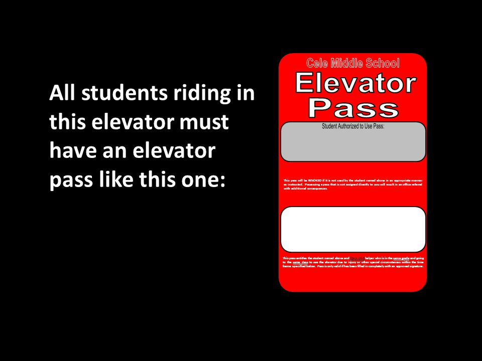 Remember: Only go to the restroom that is on the same floor of your class and is the same color of your pass.