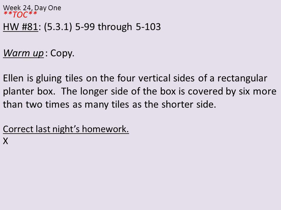 **TOC** HW #81: (5.3.1) 5-99 through Warm up: Copy.