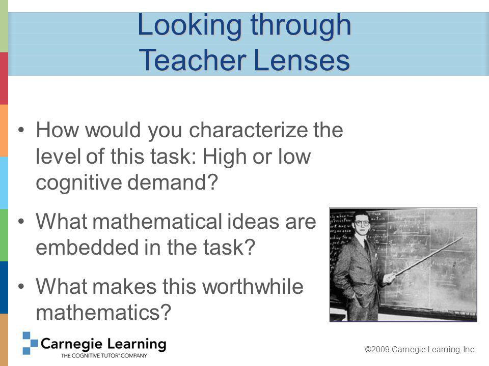 ©2009 Carnegie Learning, Inc.Why do we want kids to experience Pattern Tasks.