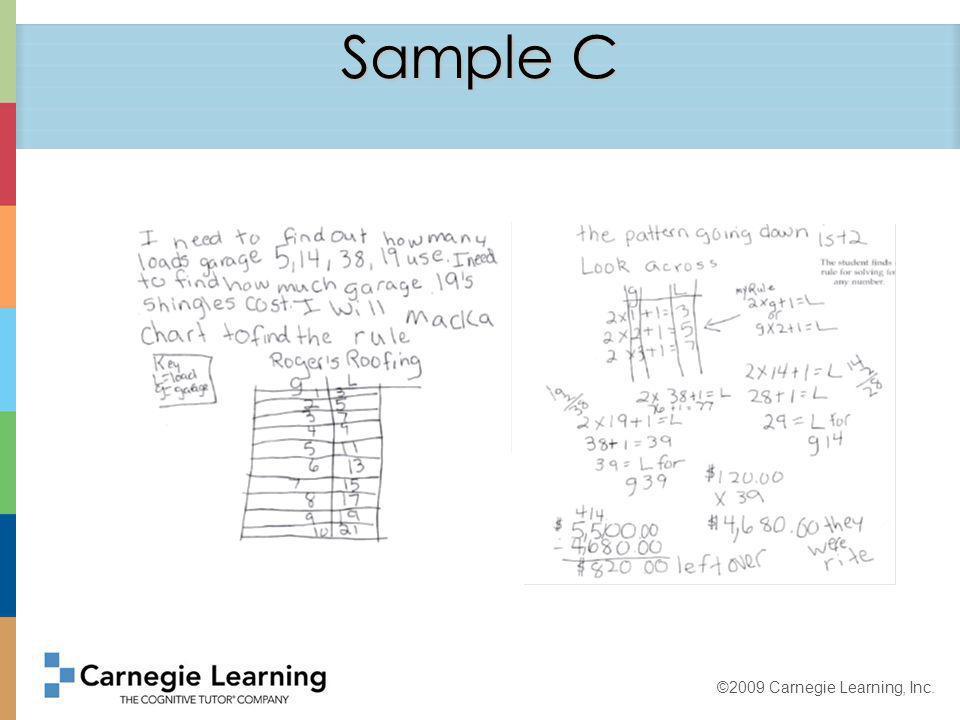 ©2009 Carnegie Learning, Inc. Sample D