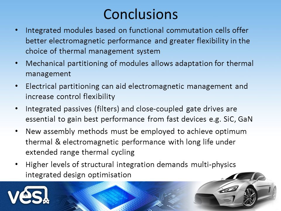 Conclusions Integrated modules based on functional commutation cells offer better electromagnetic performance and greater flexibility in the choice of