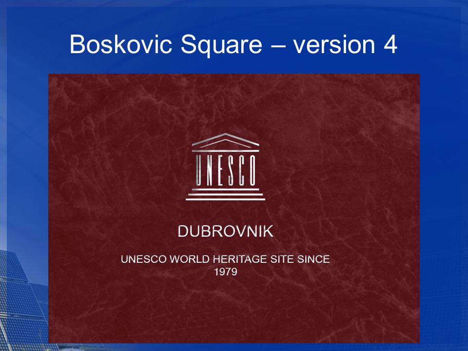 Boskovic Square – version 4