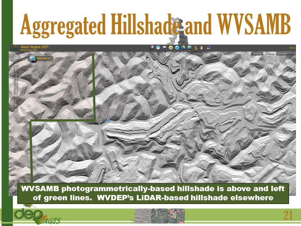 21 Aggregated Hillshade and WVSAMB WVSAMB photogrammetrically-based hillshade is above and left of green lines.