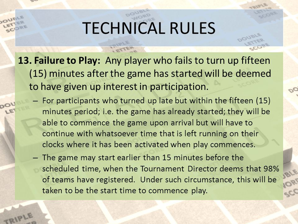 TECHNICAL RULES 13.