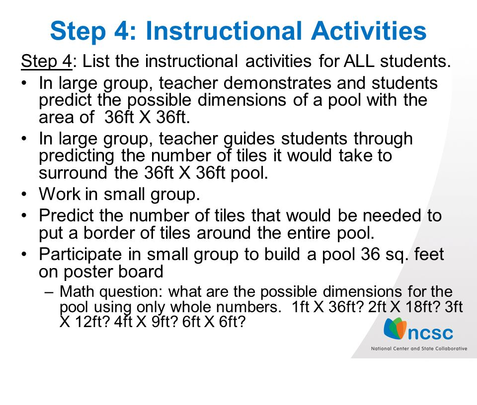 Step 4: Instructional Activities Step 4: List the instructional activities for ALL students.
