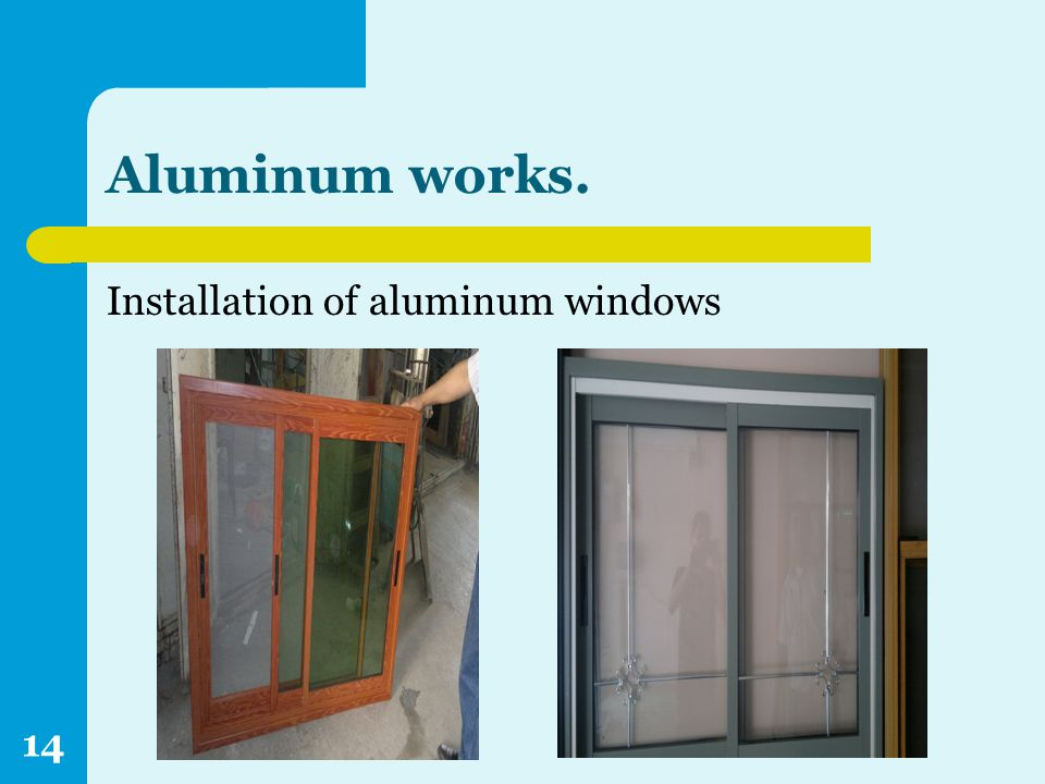 Aluminum works. Installation of aluminum windows 14