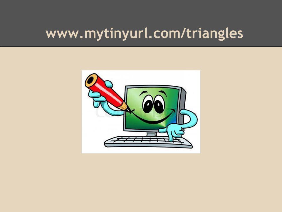 www.mytinyurl.com/triangles