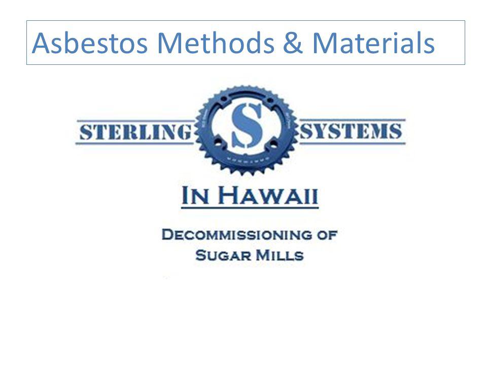 Asbestos Methods & Materials