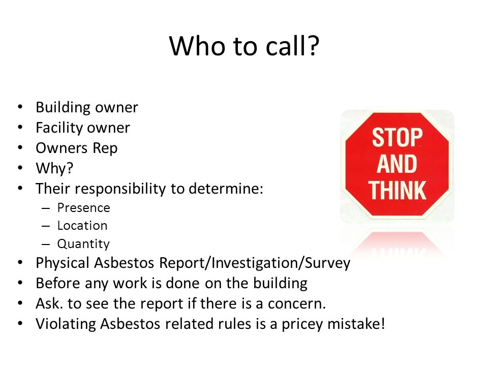 Who to call. Building owner Facility owner Owners Rep Why.