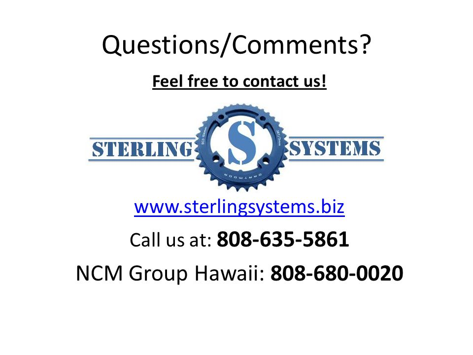 Questions/Comments. Feel free to contact us.