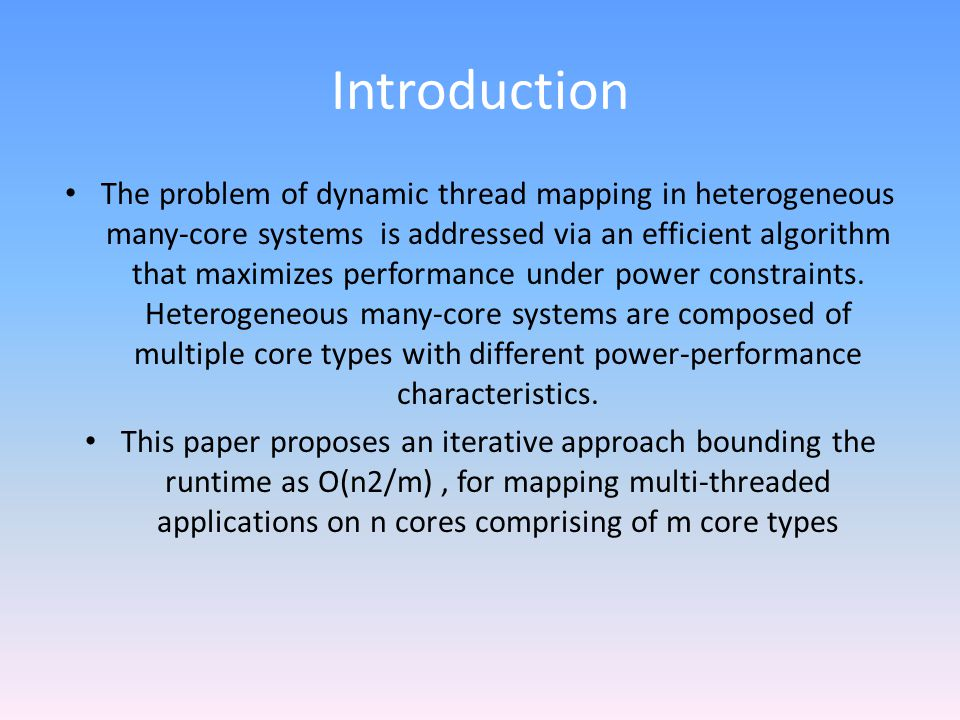 Heterogeneous Core Types A core type is defined by a tuple of micro- architecture features and associated nominal voltage/frequency.