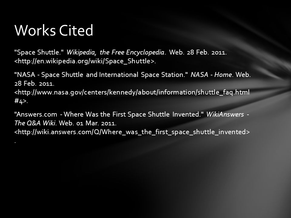 Space Shuttle. Wikipedia, the Free Encyclopedia.