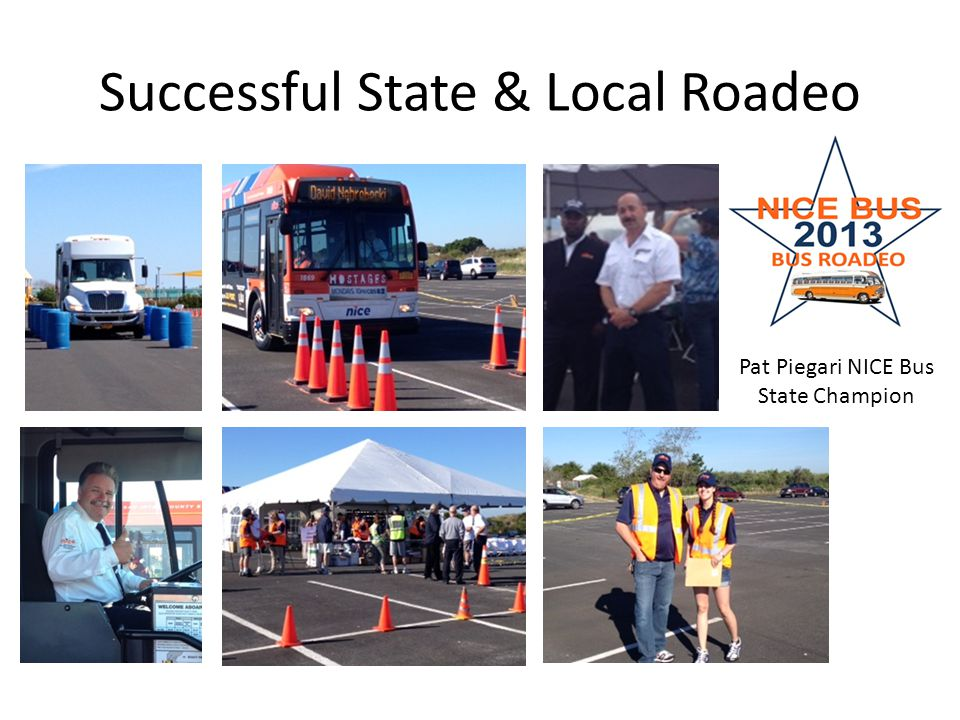 Successful State & Local Roadeo Pat Piegari NICE Bus State Champion