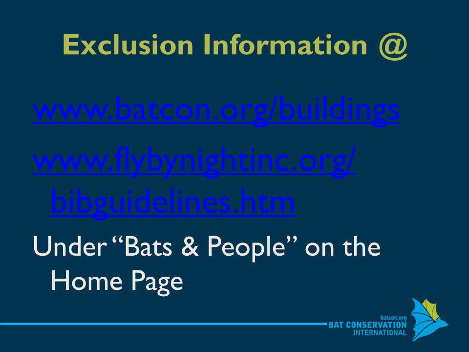 Exclusion     bibguidelines.htm Under Bats & People on the Home Page