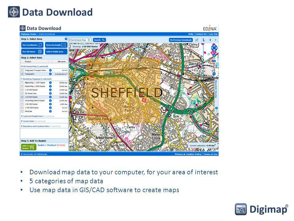 Download map data to your computer, for your area of interest 5 categories of map data Use map data in GIS/CAD software to create maps
