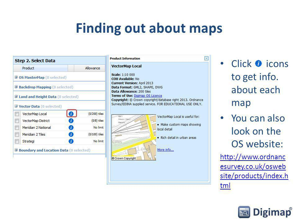 Finding out about maps Click icons to get info.