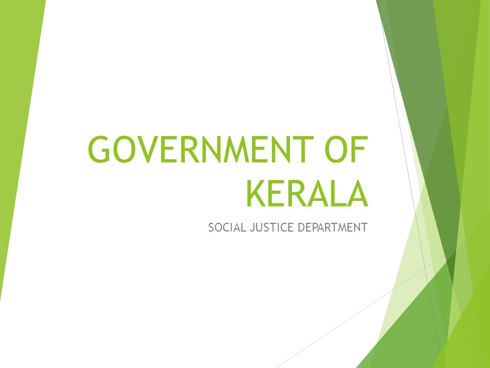 GOVERNMENT OF KERALA SOCIAL JUSTICE DEPARTMENT