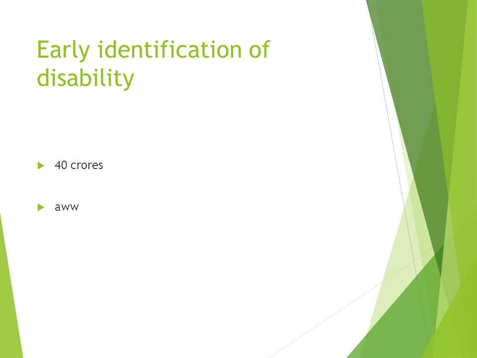 Early identification of disability 40 crores aww