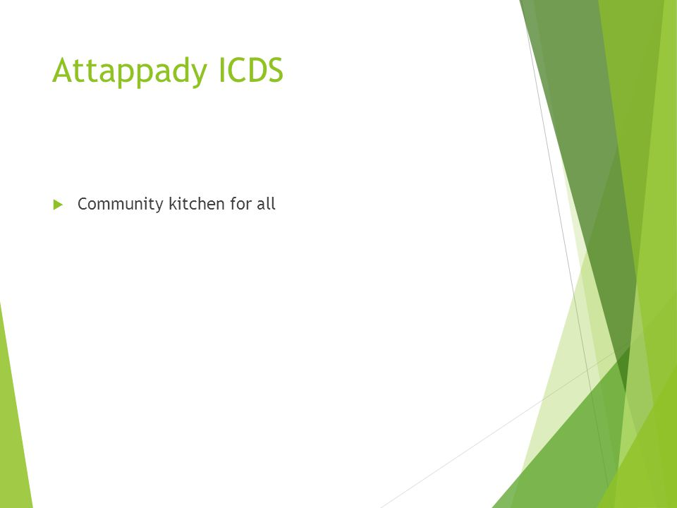 Attappady ICDS Community kitchen for all