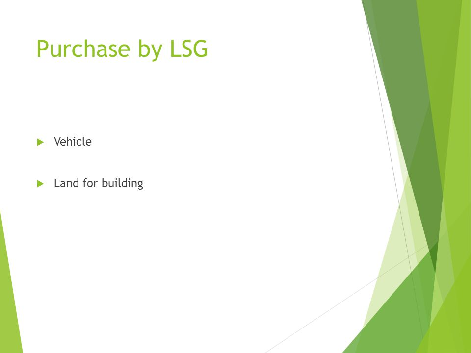 Purchase by LSG Vehicle Land for building