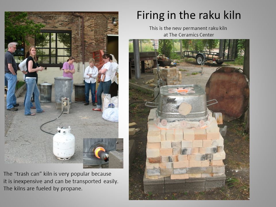 The kiln gives off tremendous heat as you can see.