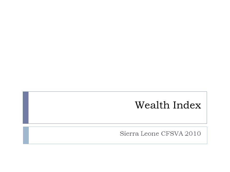 Wealth Index Sierra Leone CFSVA 2010