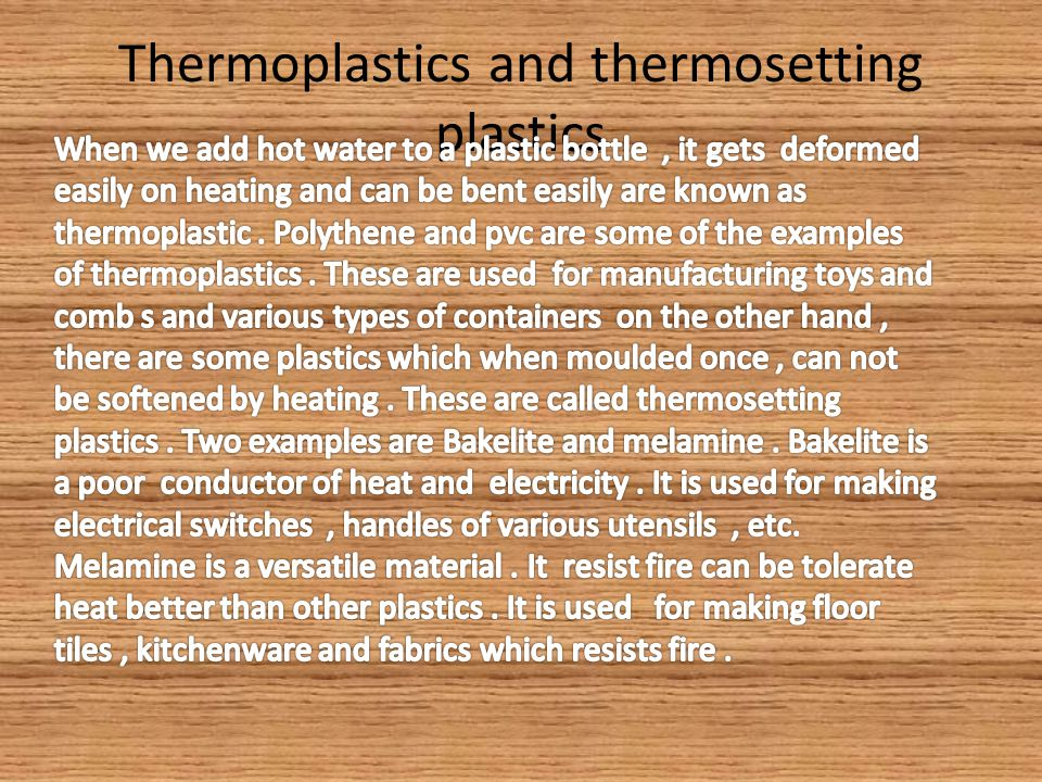 Thermoplastics and thermosetting plastics