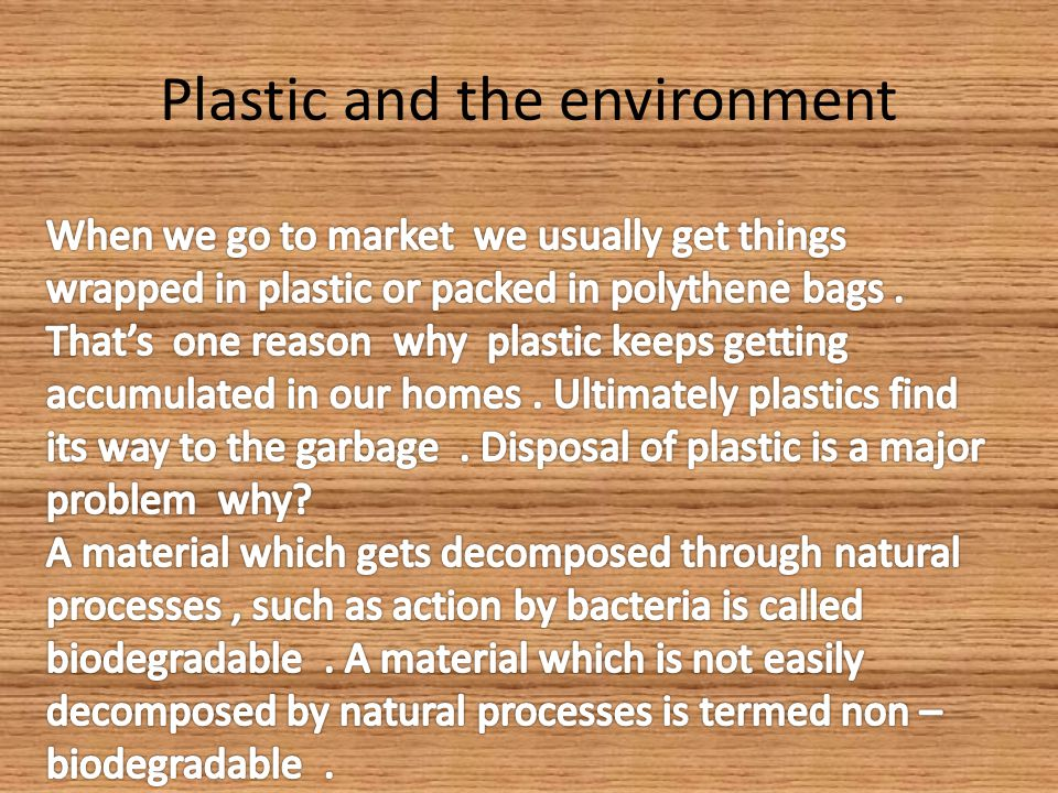 Plastic and the environment